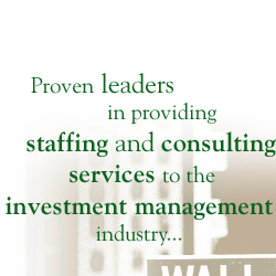 Proven leaders in providing consulting services to the asset management industry